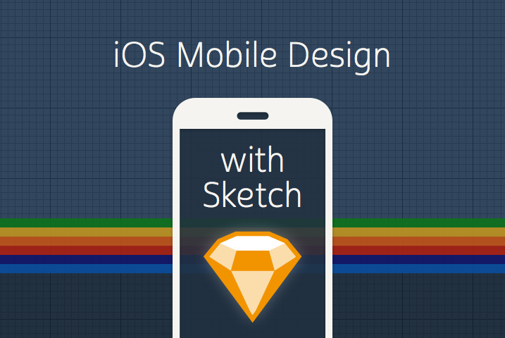 iOS Mobile Design with Sketch