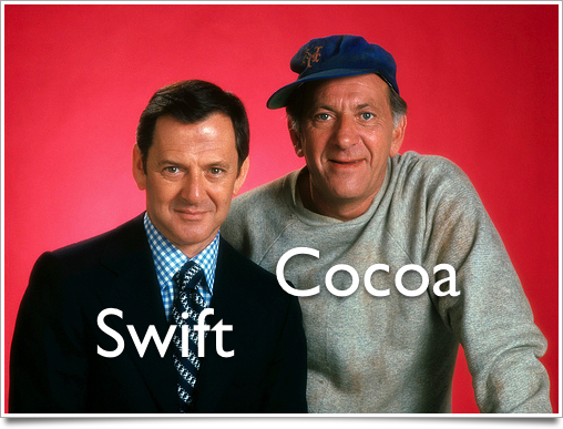 Swift and Cocoa / Odd Couple